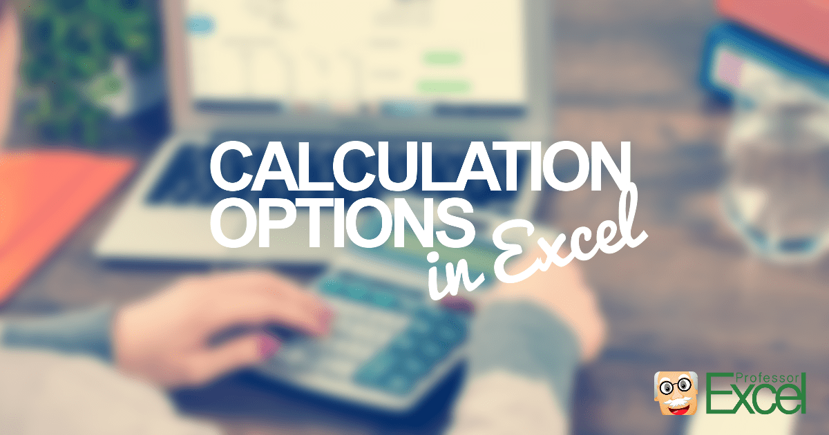calculation, options, calculate, manual, automatic, excel, thumbnail