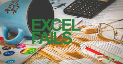 excel, fails, failure, mistakes, biggest