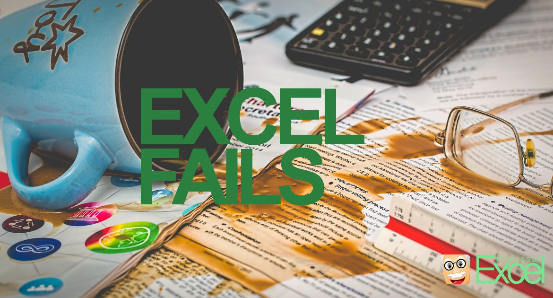 excel, fails, failure, mistake, biggest