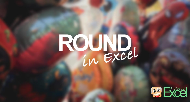 round, roundup, rounddown, excel
