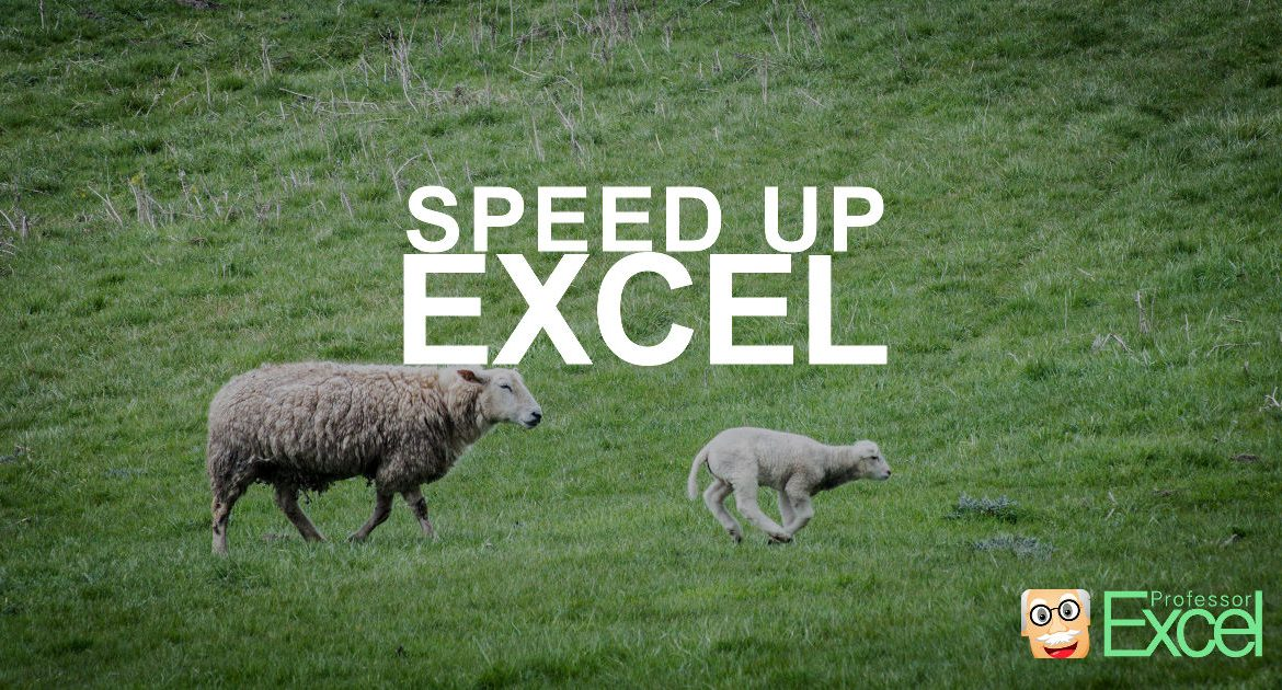 speed, up, excel, performance, calculation, speeding