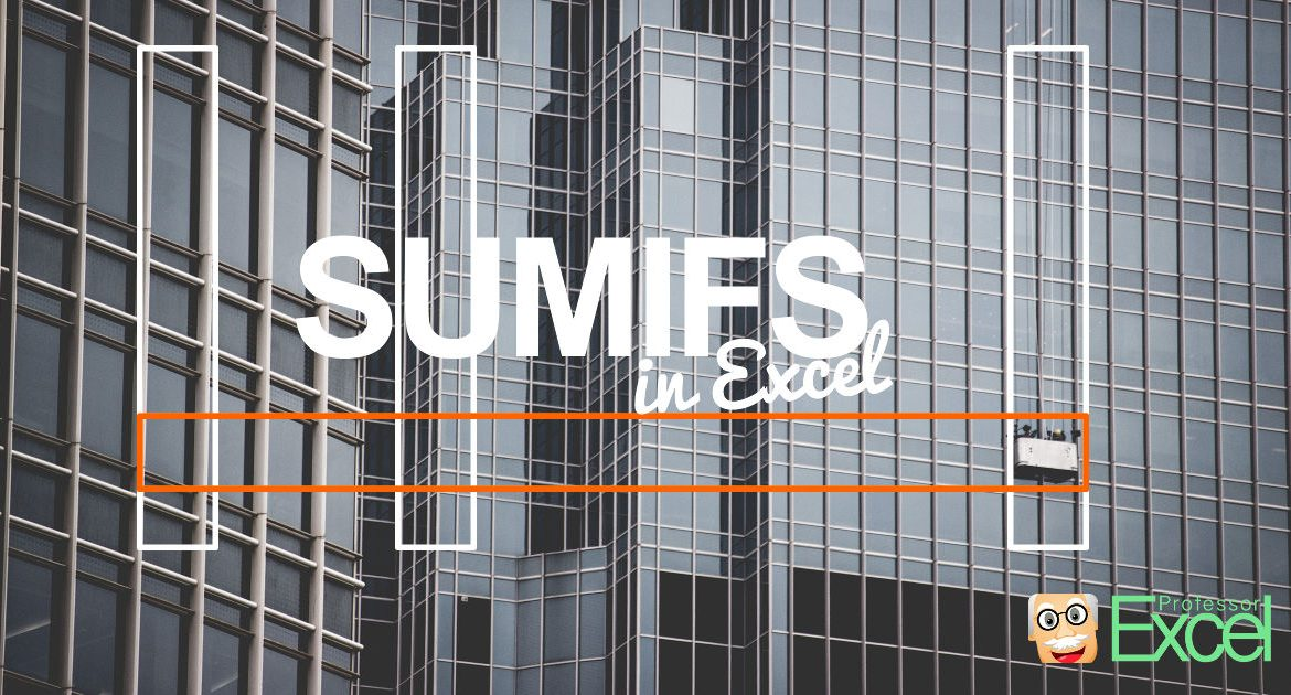 sumifs, excel, tutorial