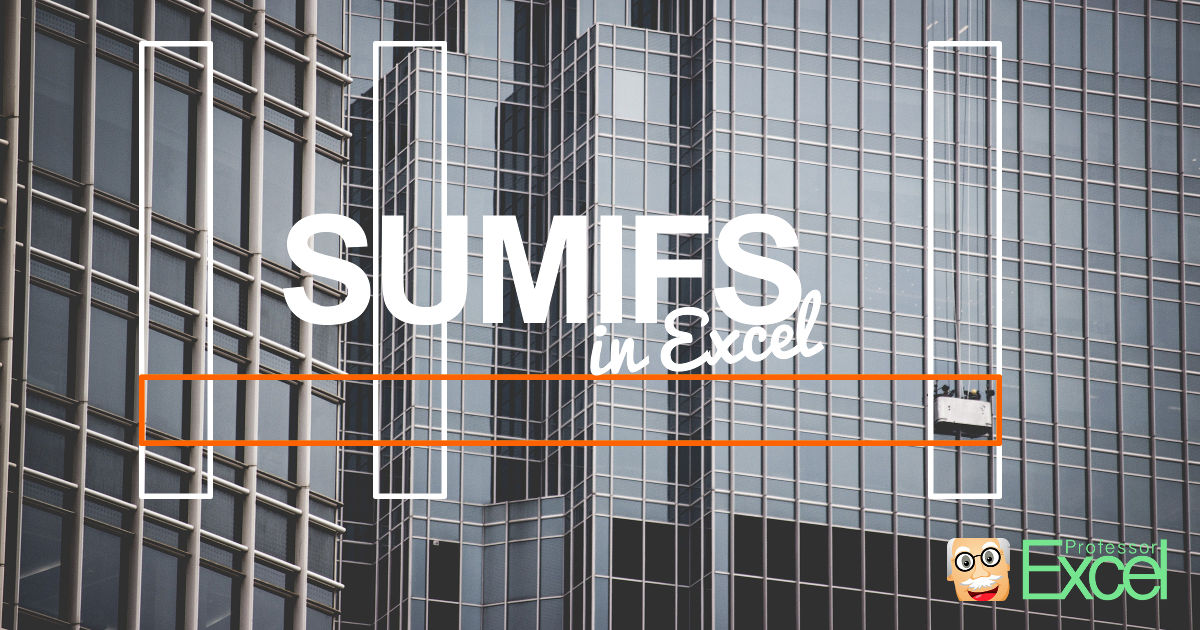 sumifs, excel, tutorial
