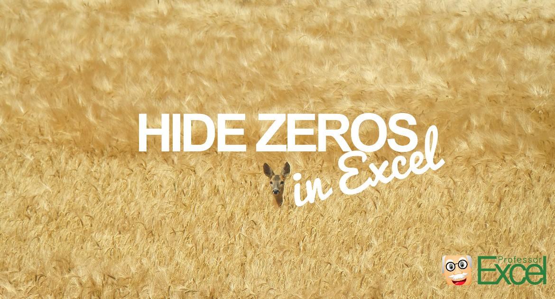 Hide zero values in excel 3 simple methods professor excel hide zeros zeroes excel ccuart Image collections