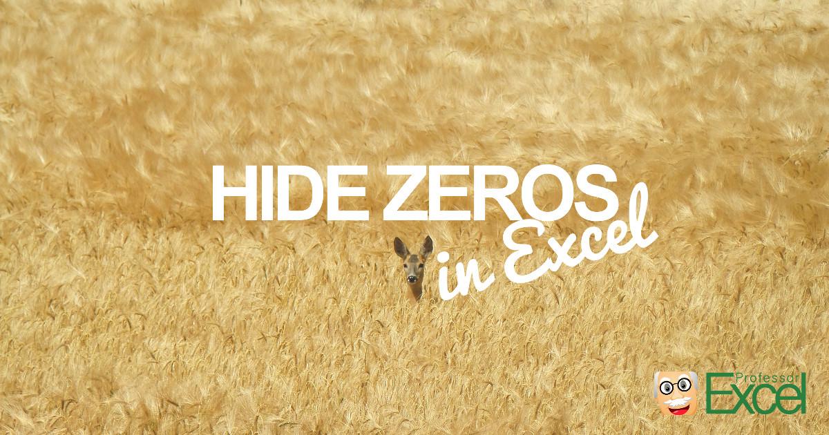 hide, zeros, zeroes, excel