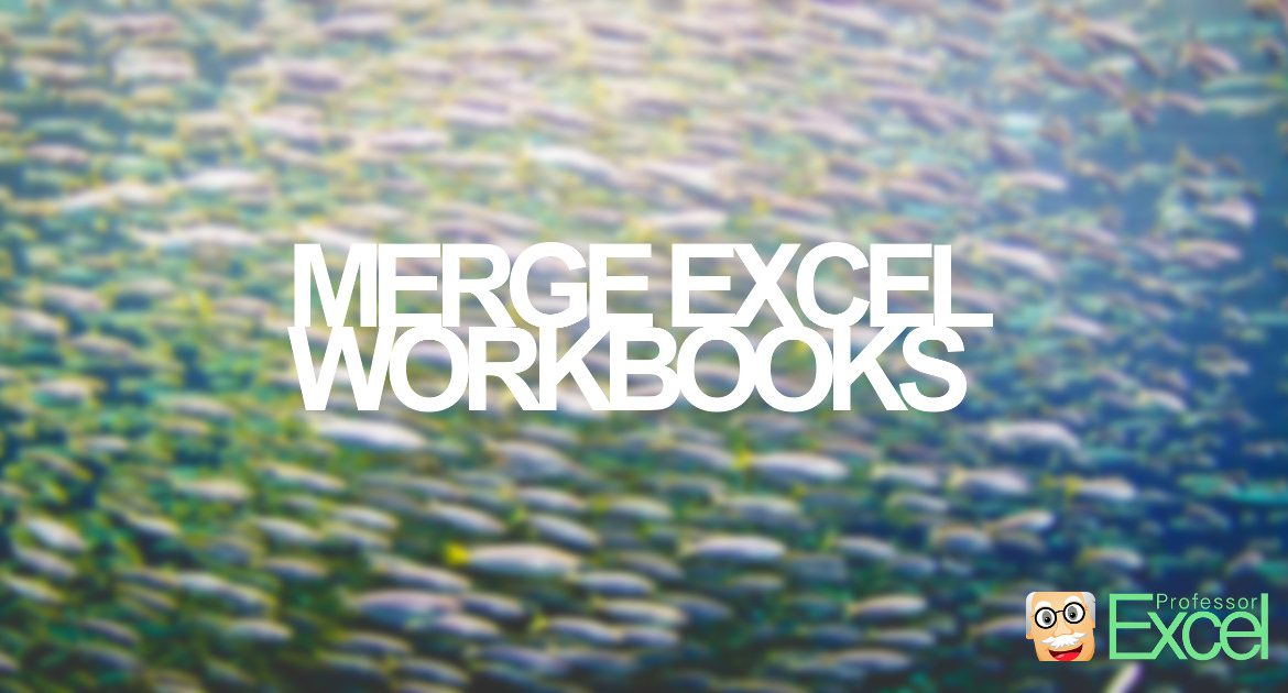 merge, excel, workbooks, files, join, put together