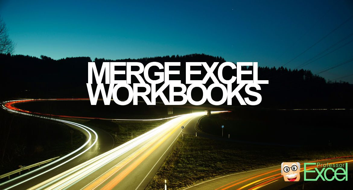 Merge Excel Files: 6 Simple Ways of Combining Excel