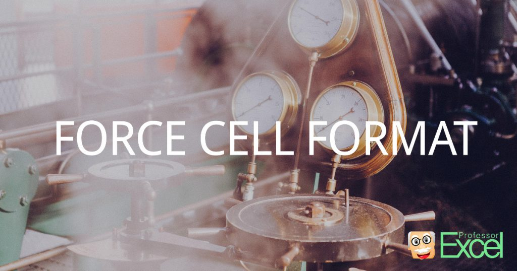 force, cell, format, formatting, text, number