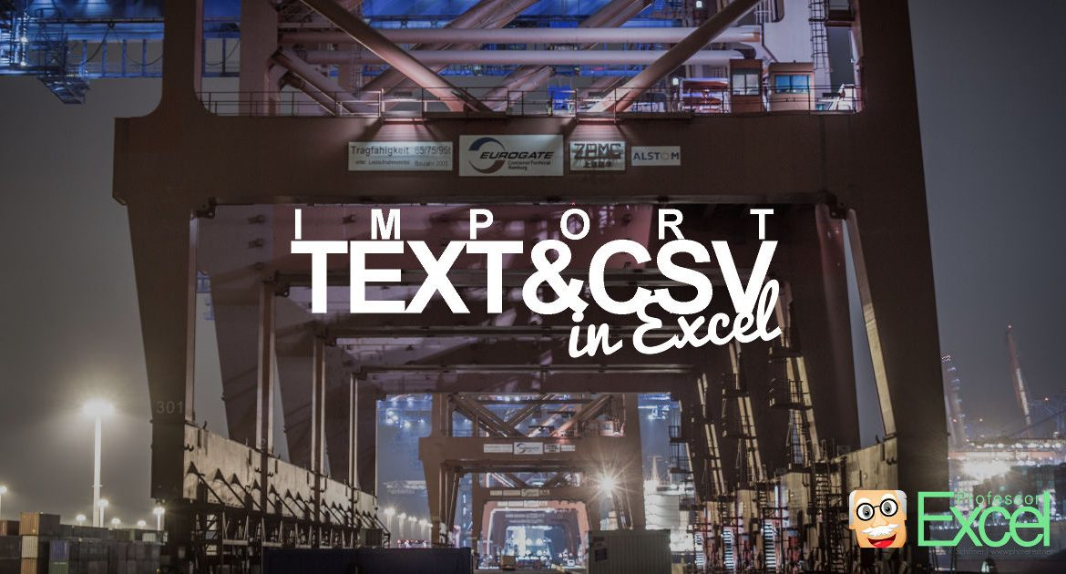 Text Import Wizard Gone? Import CSV and Text Files in Excel