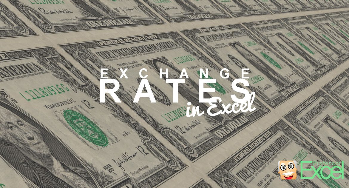 Exchange Rates Excel Currency Currencies Conversion