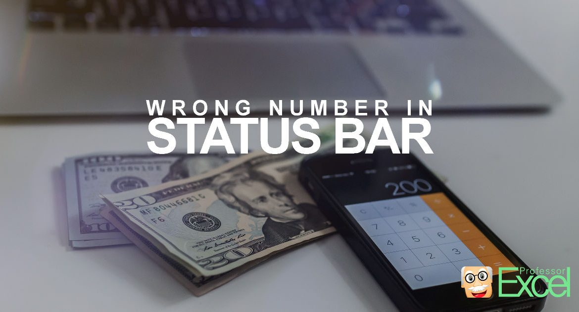 wrong, sum, number, average, excel, status, bar