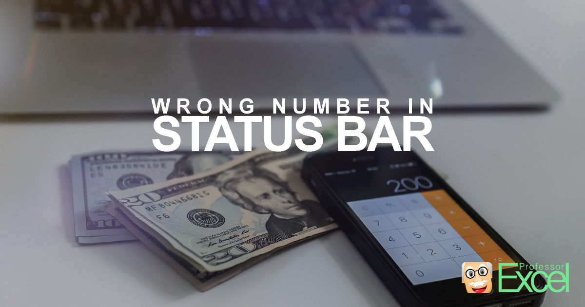 wrong, sum, number, average, excel, status, bar