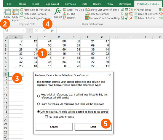 "The Excel add-in ""Professor Excel Tools"" provides a convenient way to copy a table into a single column."