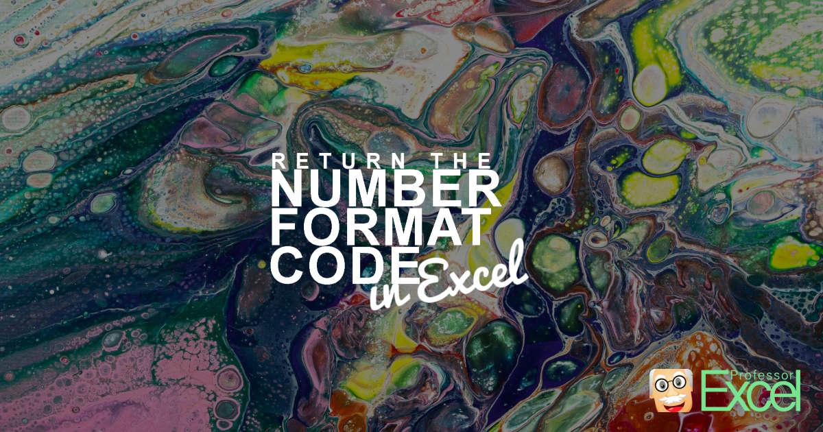Return Number Format Codes in Excel
