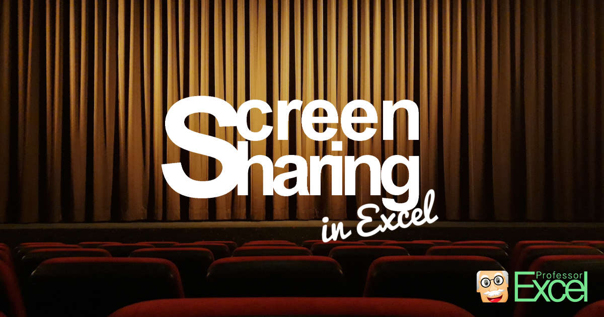 The best tips and tricks for screen sharing in Excel