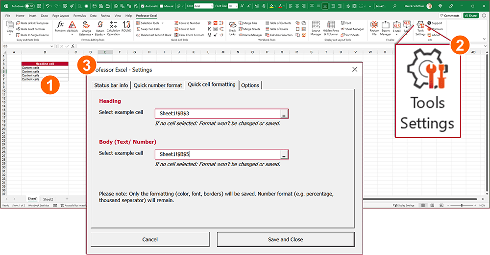 Define your favorite cell format only once within the Professor Excel Tools Settings.